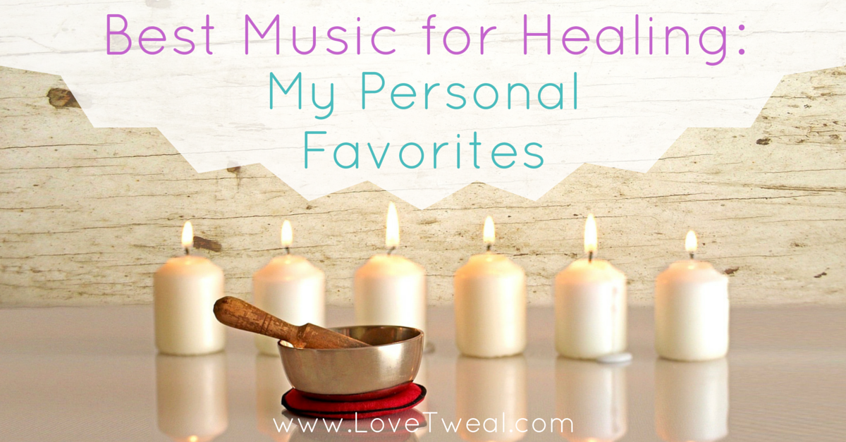 Best Music For Healing_ My Personal Favorites