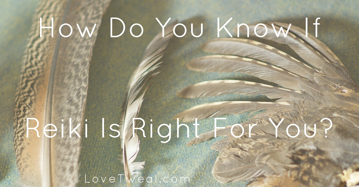 how do you know if reiki is right for you
